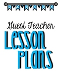 Guest / Substitute Teacher Lesson Plan Binder