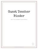 Guest Teacher Binder (Substitute Binder)