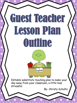 Guest Teacher Lesson Plan Template- Sub Plans