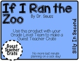 If I Ran the Zoo - Guest Teacher Crate