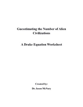 Guestimating the Number of Alien Civilizations: A Drake Eq