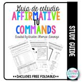 Guía de estudio - Mandatos afirmativos (Affirmative Tú Com