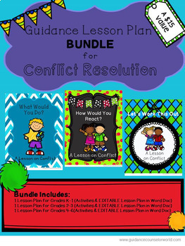 Guidance Lesson BUNDLE for Conflict Resolution, Grades K-6