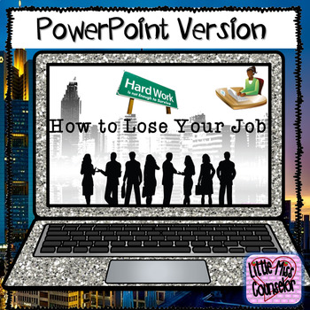 Guidance Lesson How To Lose Your Job: PowerPoint lesson on Student Success