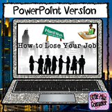 How To Lose Your Job: PowerPoint on Student Success & Soft Skills