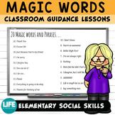 Guidance Lesson: Magic Words Kindness Lesson-Google Slides