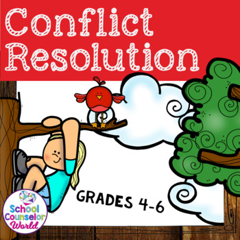 A Guidance Lesson for Conflict Resolution, Grades 4-6
