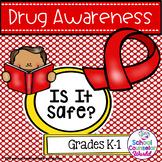 Guidance Lesson for Drug Awareness, Grades K-1st