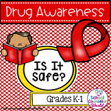 Guidance Lesson for Drug Awareness, Grades K-1st