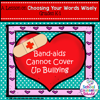 Guidance Lesson on Bullying: Band-aids Can't Cover Up Bullying, Grades K-1