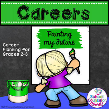 A Guidance Lesson on Career Planning, Grades 2-3