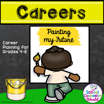 Guidance Lesson on Career Planning, Grades 4-6