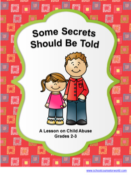 A Guidance Lesson on Child Abuse, Grades 2-3