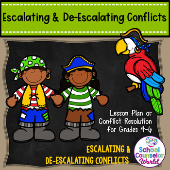 Guidance Lesson on Escalating/De-escalating Conflicts, for Grades 4-6