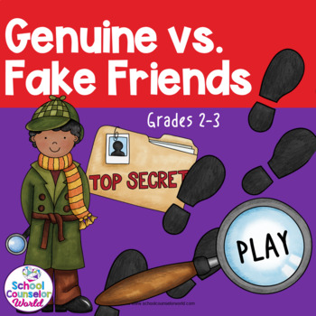 An Interactive Guidance Lesson on Genuine/Fake Friends, Grades 2-3