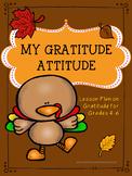 Guidance Lesson on My Thanksgiving Gratitude Attitude for Grades 4-6