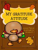 Guidance Lesson on My Thanksgiving Gratitude Attitude for Grades K-1