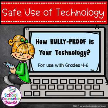 Guidance Lesson on Social Interactions: Bully-Proof Your Technology, Grades 4-6