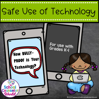 Guidance Lesson on Social Interactions: Bully-Proof Your Technology, Grades K-1