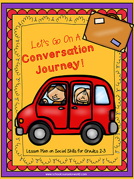 Guidance Lesson on Social Skills,Practicing Conversations, Grades 2-3