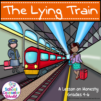 A Guidance Lesson on The Lying Train, Grades 4-6