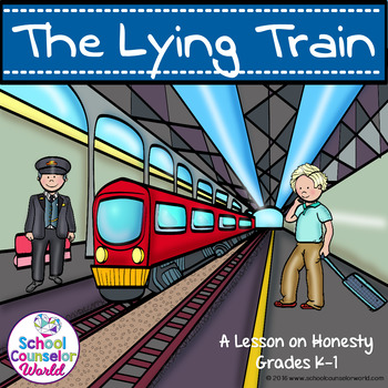 Guidance Lesson on The Lying Train, Grades K-1