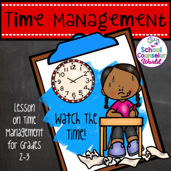 Guidance Lesson on Time Management, Grades 2-3