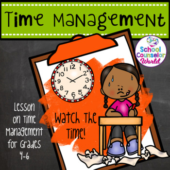 A Guidance Lesson on Time Management, Grades 4-6