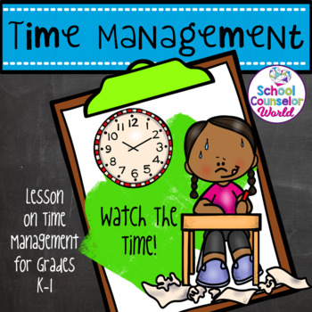 Guidance Lesson on Time Management, Grades K-1