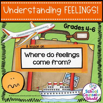 A Guidance Lesson on Understanding Feelings, Grades 4-6
