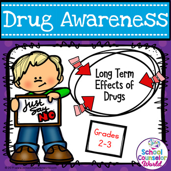 Guidance Lesson on the Long-Term Effect of Drugs for Grades 2-3