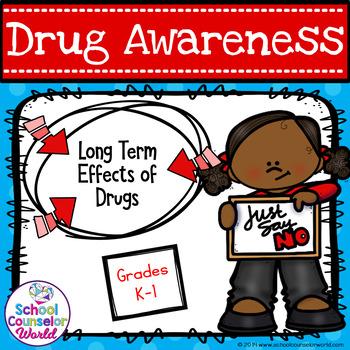 Drug Awareness Guidance Lesson on the Long-Term Effect of Drugs for Grades K-1,