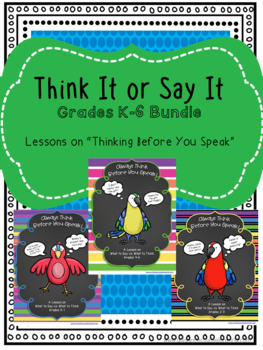 """Guidance Lessons on """"Think It or Say It"""" BUNDLE, Grades K-6"""