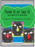 "Guidance Lessons on ""Think It or Say It"" BUNDLE, Grades K-6"