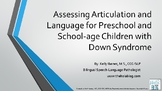 Guide: Assessing Articulation and Language for Children with Down Syndrome
