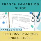 Guide - Les conversations enregistrées (French Immersion)