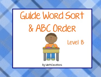 Guide Word/ ABC Order Sort (Level B)