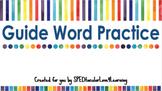Guide Word Practice GOOGLE CLASSROOM ACTIVITY!