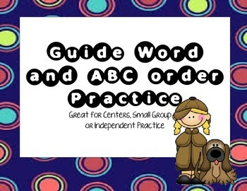 Guide Word and ABC Order