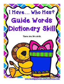 Guide Words Dictionary Skill - I Have...Who Has? Lions