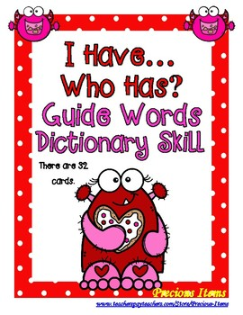 Guide Words Dictionary Skill - I Have...Who Has? Valentine
