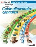 Guide alimentaire canadien - Canadian Food Guide (*FRENCH*)