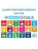 Guide for Discussions on the Sustainable Development Goals
