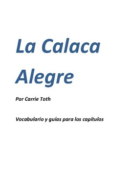 Guide for La Calaca Alegre by Carrie Toth