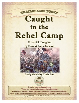 Guide for TRAILBLAZER Book: Caught in the Rebel Camp