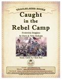 Guide for TRAILBLAZER Book: Caught in the Rebel Camp
