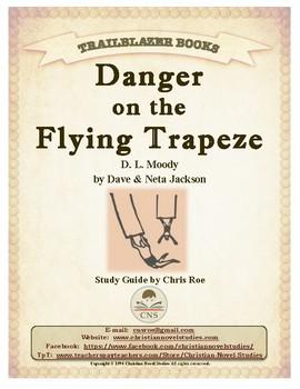 Guide for TRAILBLAZER Book: Danger on the Flying Trapeze