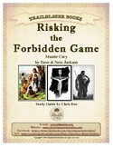 Guide for TRAILBLAZER Book: Risking the Forbidden Game