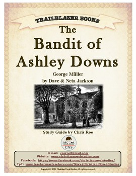 Guide for TRAILBLAZER Book: The Bandit of Ashley Downs
