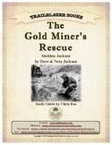 Guide for TRAILBLAZER Book: The Gold Miners' Rescue